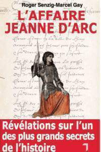 The Joan of Arc Affair was published in 2007 by Florent Massot (DR).