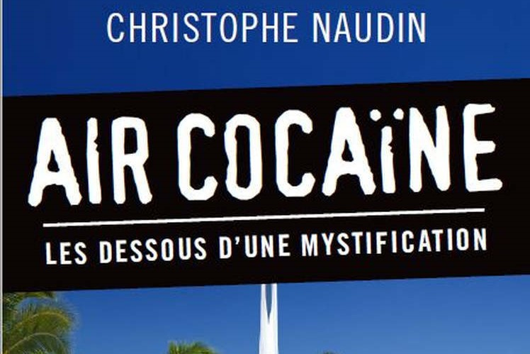 """""""Air Cocaine"""": the shadow of the secret services?"""